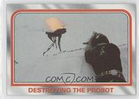 Destroying the probot