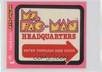 Ms. Pac-Man Headquarters