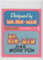 Designed by Ms. Pac-Man/Ms. Pac-Man Has More Fun