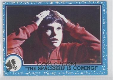 """1982 Topps E.T. The Extra Terrestrial in His Adventure on Earth #70 - """"the Spaceship Is Coming!"""""""