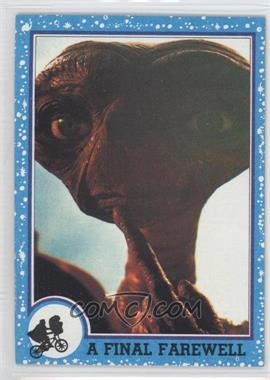 1982 Topps E.T. The Extra Terrestrial in His Adventure on Earth #76 - A Final Farewell