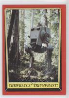 Chewbacca Triumphant!