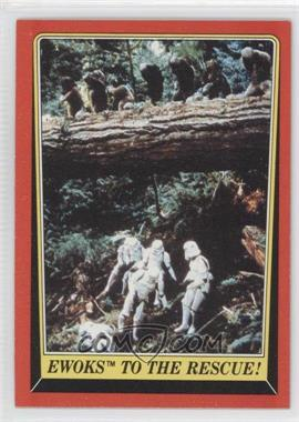 1983 Topps Star Wars: Return of the Jedi [???] #111 - Ewoks to the Rescue!