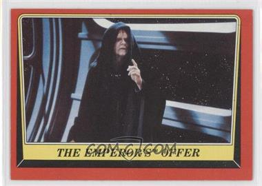 1983 Topps Star Wars: Return of the Jedi [???] #118 - The Emperor's Offer