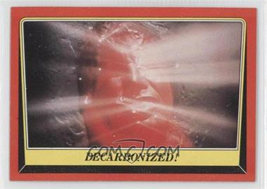 1983 Topps Star Wars: Return of the Jedi [???] #29 - Decarbonized!