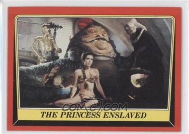 1983 Topps Star Wars: Return of the Jedi [???] #32 - The Princess Enslaved