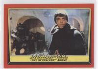 Luke Skywalker Arrives