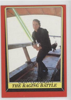 1983 Topps Star Wars: Return of the Jedi [???] #51 - The Raging Battle