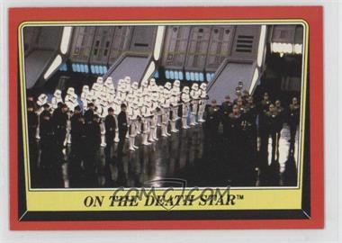 1983 Topps Star Wars: Return of the Jedi [???] #54 - On the Death Star