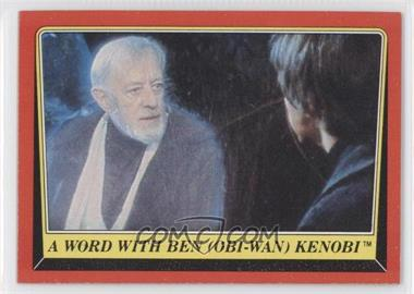 1983 Topps Star Wars: Return of the Jedi [???] #59 - A Word with Ben (Obi-Wan) Kenobi