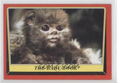 1983 Topps Star Wars: Return of the Jedi [???] #88 - The Baby Ewok
