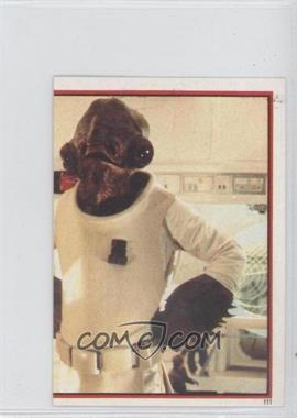 1983 Topps Star Wars: Return of the Jedi Album Stickers #111 - Admiral Ackbar