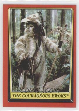 1983 Topps Star Wars: Return of the Jedi #103 - The Courageous Ewoks