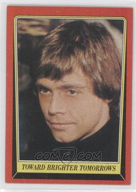 1983 Topps Star Wars: Return of the Jedi #130 - Toward Brighter Tomorrows