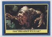 The Dreaded Rancor
