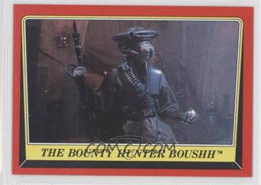 1983 Topps Star Wars: Return of the Jedi #25 - The Bounty Hunter Boushh