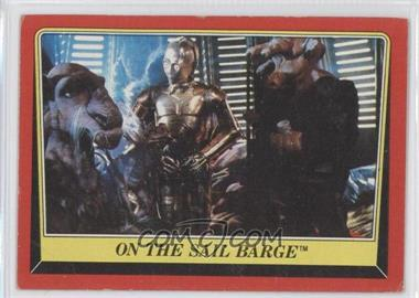 1983 Topps Star Wars: Return of the Jedi #40 - On the Sail Barge