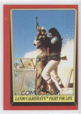 1983 Topps Star Wars: Return of the Jedi #43 - Lando Calrissian's Fight for Life