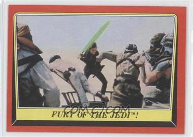 1983 Topps Star Wars: Return of the Jedi #44 - Fury of the Jedi!