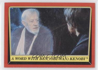 1983 Topps Star Wars: Return of the Jedi #59 - A Word with Ben (Obi-Wan) Kenobi