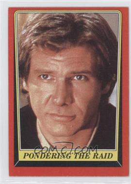 1983 Topps Star Wars: Return of the Jedi #62 - Pondering the Raid
