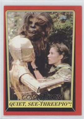 1983 Topps Star Wars: Return of the Jedi #95 - Quiet, See-Threepio!