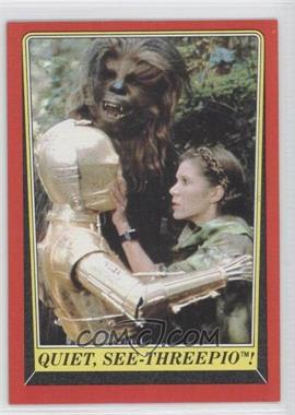 1983 Topps Star Wars: Return of the Jedi #95 - Quiet, See-Threepio!