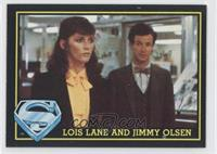 Lois Lane And Jimmy Olsen
