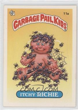 1985-88 Topps Garbage Pail Kids [???] #11a - Itchy Richie