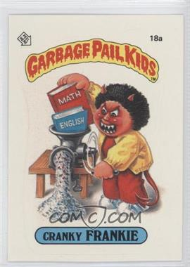 1985-88 Topps Garbage Pail Kids [???] #18 - [Missing]