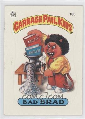 1985-88 Topps Garbage Pail Kids [???] #18b - [Missing]