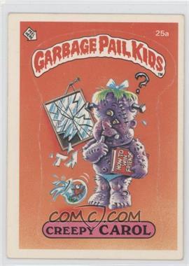 1985-88 Topps Garbage Pail Kids [???] #25a.1 - Creepy Carol (one star back)