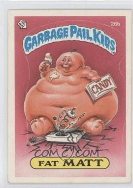 1985-88 Topps Garbage Pail Kids [???] #26b - [Missing]