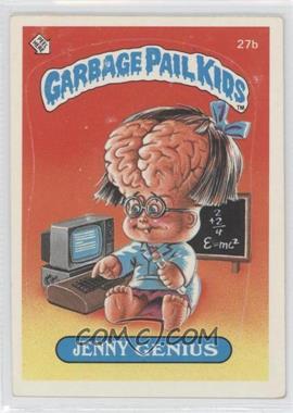 1985-88 Topps Garbage Pail Kids [???] #27b - Jenny Genius