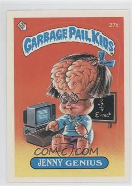 1985-88 Topps Garbage Pail Kids [???] #27b - [Missing]
