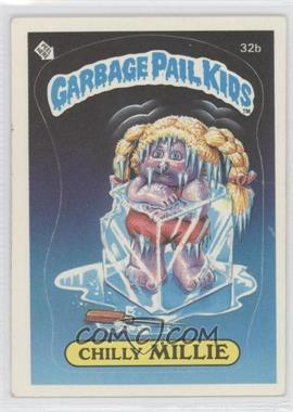 1985-88 Topps Garbage Pail Kids [???] #32b - Chilly Millie