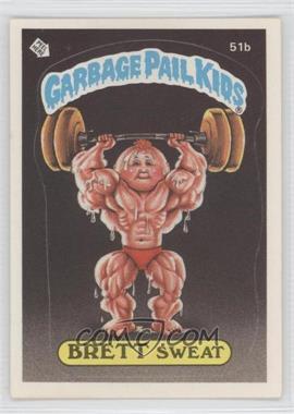1985-88 Topps Garbage Pail Kids [???] #51b - [Missing]