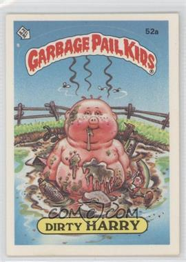 1985-88 Topps Garbage Pail Kids [???] #52a.1 - Dirty Harry (one star back)