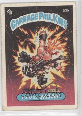 1985-88 Topps Garbage Pail Kids [???] #53b - Live Mike