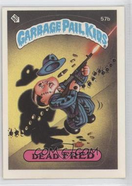 1985-88 Topps Garbage Pail Kids [???] #57 - [Missing]