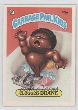 1985-88 Topps Garbage Pail Kids [???] #59a - Clogged Duane