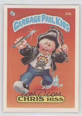 1985-88 Topps Garbage Pail Kids [???] #62b - Chris Hiss