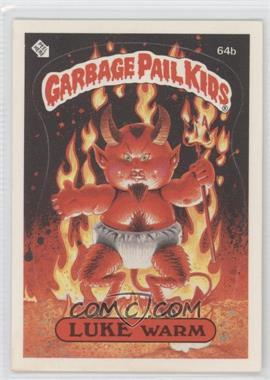 1985-88 Topps Garbage Pail Kids [???] #64b.1 - Luke Warm (one star back)