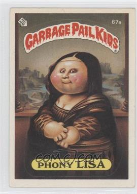 1985-88 Topps Garbage Pail Kids [???] #67a - Phony Lisa