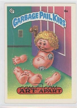 1985-88 Topps Garbage Pail Kids [???] #6a - Art Apart