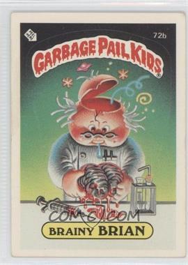 1985-88 Topps Garbage Pail Kids [???] #72b - [Missing]