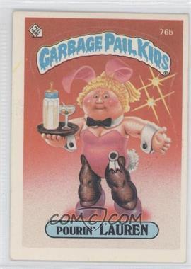 1985-88 Topps Garbage Pail Kids [???] #76 - [Missing]