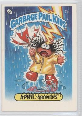 1985-88 Topps Garbage Pail Kids [???] #7b - April Showers