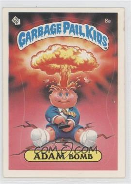 1985-88 Topps Garbage Pail Kids [???] #8a - [Missing]