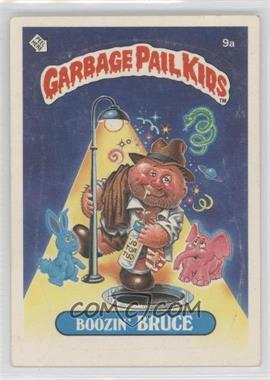 1985-88 Topps Garbage Pail Kids [???] #9a.1 - Boozin' Bruce (one star back)